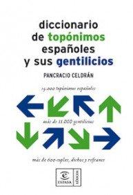 Diccionario de topónimos (DICCIONARIOS LEXICOS) por Pancracio Celdrán