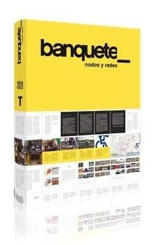 Banquete_: Nodos y redes (Arte y Fotografía)
