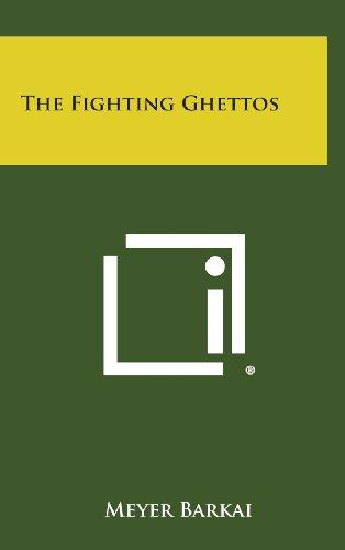 The Fighting Ghettos