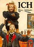 Ich, Carl Larsson: Ein Buch über das Gute und das Böse - Erinnerungen