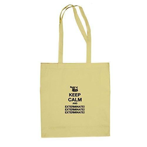 Keep Calm and Exterminate - Stofftasche / Beutel Natur