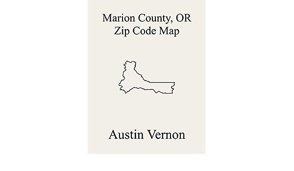 map of stayton oregon Marion County Oregon Zip Code Map Includes Silverton Stayton map of stayton oregon