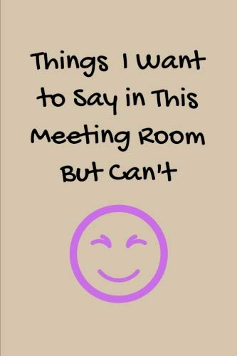 y in This Meeting Room But Can't: BLANK Lined Journal/Notebook as Fun Gag Gift For Office/Boss/Co-worker/Assistant/Teacher ()