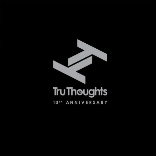 Tru Thoughts 10th Anniversary