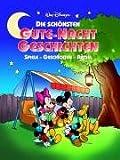 Walt Disneys - Die schönsten Gute-Nacht-Geschichten: Spiele - Geschichten - Rätsel