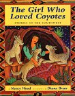 The Girl Who Loved Coyotes: Stories of the Southwest