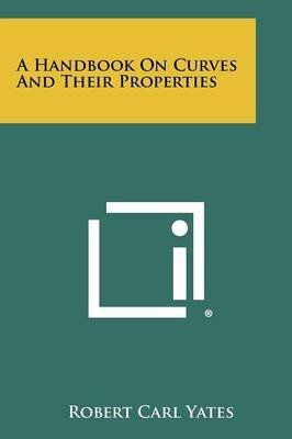 a-handbook-on-curves-and-their-properties-by-robert-carl-yates-published-july-2012
