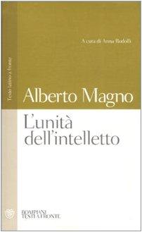 L'unità dell'intelletto. Testo latino a fronte