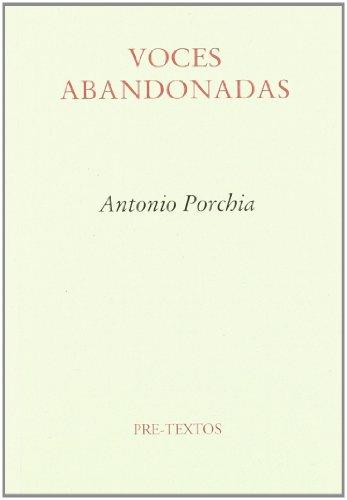 Descargar Libro Voces abandonadas (Ensayo) de Antonio Porchia
