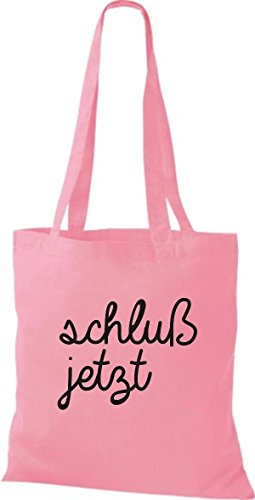 ShirtInStyle Stoffbeutel, Baumwolltasche, Shopper lustiger Typo Spruch schluss jetzt rosa