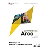Arco summer spots. Cool crags and shady multi-pitch routes