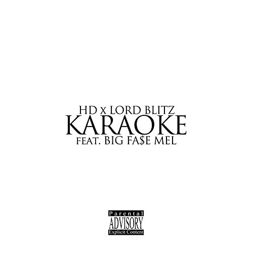 Karaoke (feat  Big Fase Mel) [Explicit]
