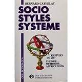 Socio-styles-système : Les styles de vie, théorie, méthodes, applications