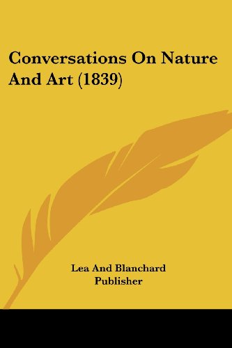 Conversations on Nature and Art (1839)