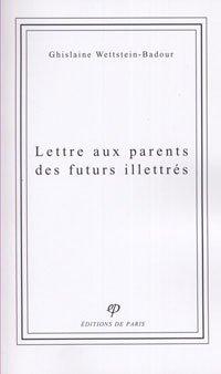Lettres aux parents des futurs illettrés