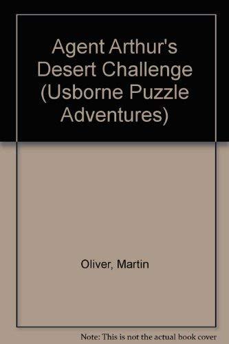 Agent Arthur's Desert Challenge (Usborne Puzzle Adventures S., Band 19) - Adventures Puzzle Usborne