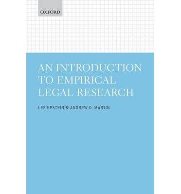 [(An Introduction to Empirical Legal Research)] [ By (author) Lee Epstein, By (author) Andrew D. Martin ] [October, 2014]