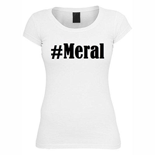 T-Shirt #Meral Hashtag Raute für Damen Herren und Kinder ... in den Farben Schwarz und Weiss Weiß