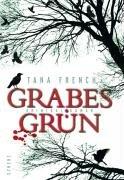 Buchseite und Rezensionen zu 'Grabesgrün: Kriminalroman' von Tana French