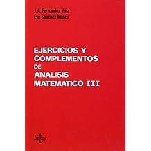 Ejercicios y complementos de Análisis matemático III (Ciencia Y Técnica)