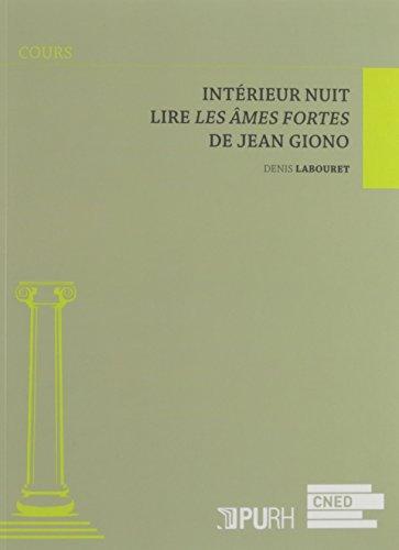 Intrieur nuit : Lire Les mes fortes de Jean Giono