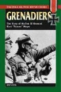 "Grenadiers: The Story of Waffen Ss General Kurt ""Panzer"" Meyer (Stackpole Military History)"