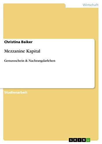 Mezzanine Kapital: Genussschein & Nachrangdarlehen