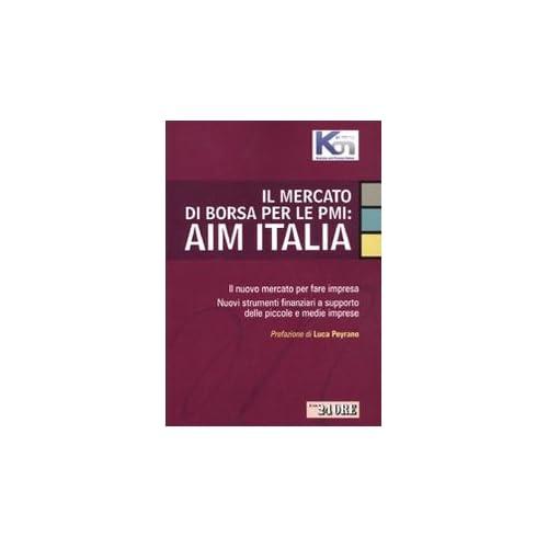 Il mercato di borsa per le PMI: AIM Italia