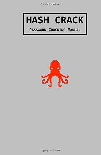 Hash Crack: Password Cracking Manual por Joshua Picolet