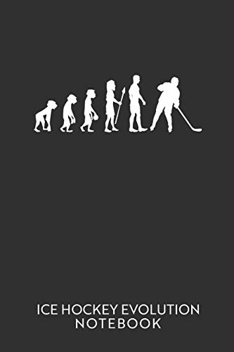 Ice Hockey Evolution Notebook: Blank lined journal 100 page 6 x 9 Ice Hockey notebook funny retro evolution of man novelty graphic Sports Gifts for him to jot down ideas and notes