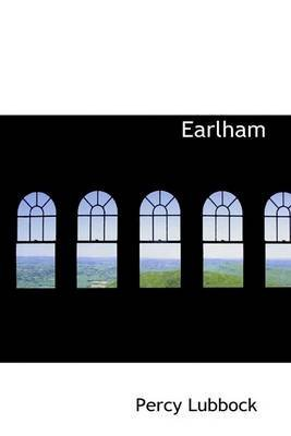 [(Earlham)] [By (author) Percy Lubbock] published on (June, 2009)