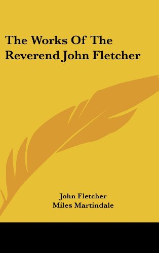 The Works Of The Reverend John Fletcher