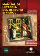 Manual de Historia del Derecho Español por Javier Alvarado Planas