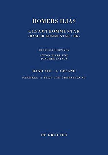 Homerus: Homers Ilias. Vierter Gesang / Text und Übersetzung (Sammlung wissenschaftlicher Commentare (SWC))