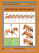 Principios de adiestramiento (Guías ecuestres ilustradas) por Michael Stevens