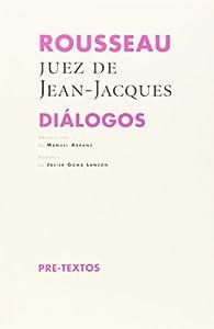 Rousseau Diálogos par Jean-Jacques Rousseau