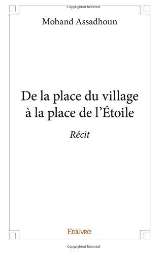De la place du village à la place de l'Étoile