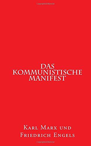 Das kommunistische Manifest: 1848 erstmals erschienen (1st. Page Classics)