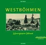 Westböhmen: Unvergessene Heimat - Rolf Nitsch