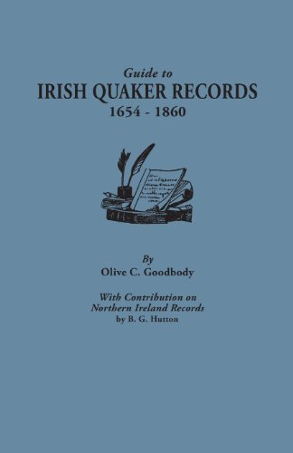 guide-to-irish-quaker-records-1654-1860-with-contribution-on-northern-ireland-records-by-bg-hutton