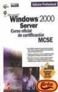 Microsoft Windows 2000 Server, curso oficial de certificación MCSE