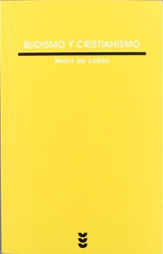 Budismo y cristianismo (Verdad e Imagen) por Henri de Lubac