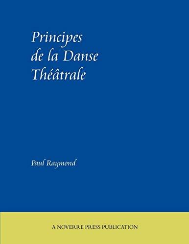 Principes de La Danse Theatrale por Paul Raymond
