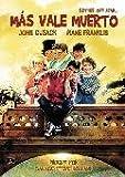 Más vale muerto [DVD]