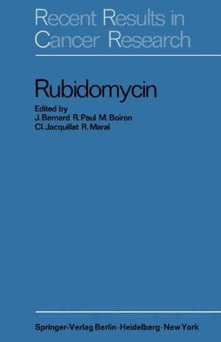 Rubidomycin: A New Agent against Cancer (Recent Results in Cancer Research, Band 20) -