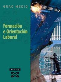 Formación e Orientación Laboral (2003) (Libros De Texto - Ciclos Formativos)