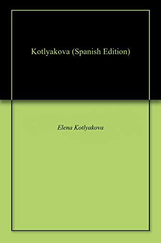 Kotlyakova por Elena Kotlyakova