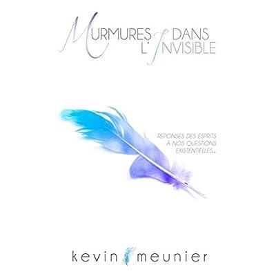 Murmures Dans L'Invisible