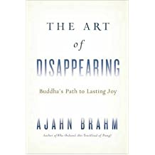 The Art of Disappearing: The Buddha's Path to Lasting Joy (Paperback) - Common