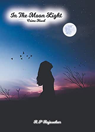 In The Moon Light - A Crime Novel ( English ) eBook: Palani